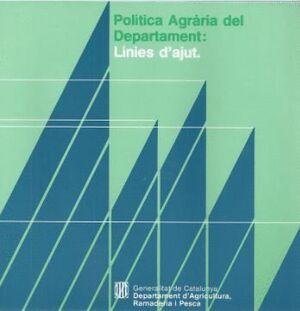 POLTICA AGRÀRIA DEL DEPARTAMENT. LNIES D´AJUT