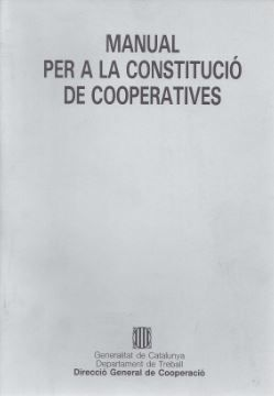 MANUAL PER A LA CONSTITUCIÓ DE COOPERATIVES
