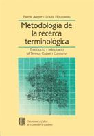 METODOLOGIA DE LA RECERCA TERMINOLÒGICA