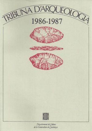 TRIBUNA D´ARQUEOLOGIA 1986-1987