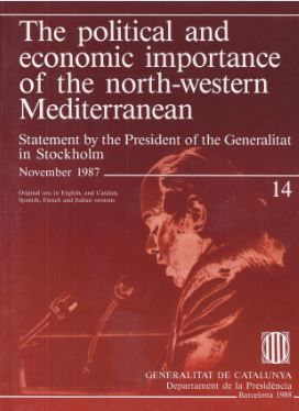 POLITICAL ECONOMIC IMPORTANCE OF THE NORTH-WESTERN MEDITERRANEAN/THE