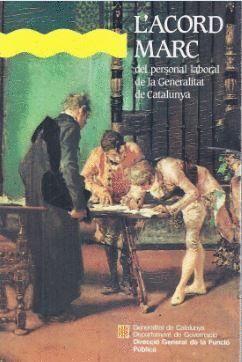 ACORD MARC DEL PERSONAL LABORAL DE LA GENERALITAT DE CATALUNYA/L´
