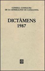 DICTÀMENS EMESOS PEL CONSELL CONSULTIU DE LA GENERALITAT DE CATALUNYA 1987