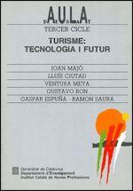 TURISME: TECNOLOGIA I FUTUR