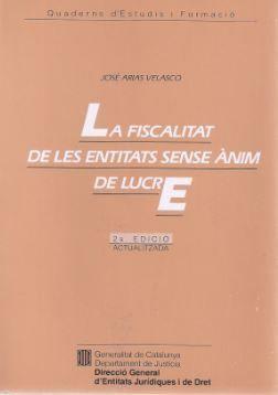 FISCALITAT DE LES ENTITATS SENSE ÀNIM DE LUCRE/LA