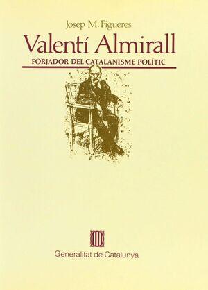 VALENTÍ ALMIRALL