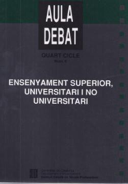 ENSENYAMENT SUPERIOR UNIVERSITARI I NO UNIVERSITARI