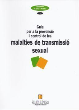 GUIA PER A LA PREVENCIÓ I CONTROL DE LES MALALTIES DE TRANSMISSIÓ SEXUAL
