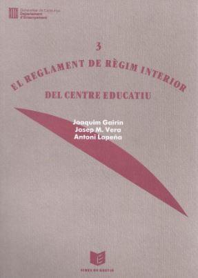 REGLAMENT DE RÈGIM INTERIOR DEL CENTRE EDUCATIU/EL