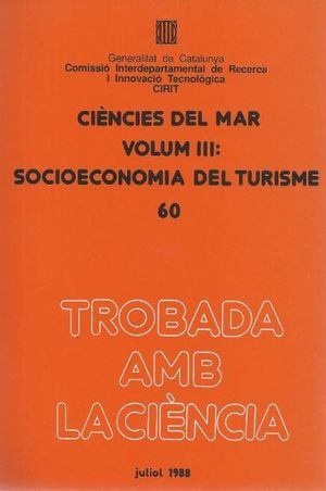 CIÈNCIES DEL MAR. VOL.  3. SOCIOECONOMIA DEL TURISME