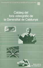 CATÀLEG DEL FONS VIDEOGRÀFIC DE LA GENERALITAT DE CATALUNYA 1991