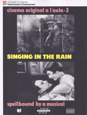 SINGING IN THE RAIN SPELLBOUND BY A MUSICAL