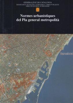 NORMES URBANÍSTIQUES DEL PLA GENERAL METROPOLITÀ