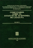 COMENTARIOS SOBRE EL ESTATUTO DE AUTONOMÍA DE CATALUÑA (3 VOLÚMENES)