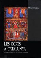 CORTS A CATALUNYA. ACTES DEL CONGRÉS D´HISTÒRIA INSTITUCIONAL/LES