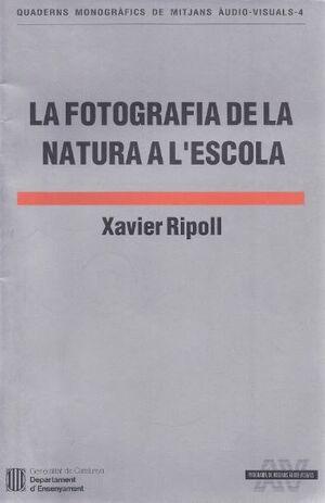 FOTOGRAFIA DE LA NATURA A L´ESCOLA/LA