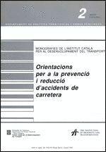 ORIENTACIONS PER A LA PREVENCIÓ I REDUCCIÓ D´ACCIDENTS DE CARRETERA