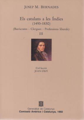 CATALANS A LES ÍNDIES (1493-1830). VOL. 3/ELS