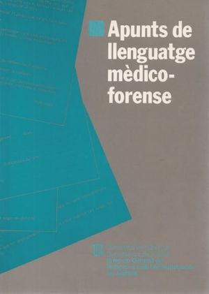 APUNTS DE LLENGUATGE MEDICOFORENSE