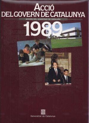 ACCIÓN DEL GOBIERNO DE CATALUÑA 1989