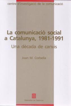 COMUNICACIÓ SOCIAL A CATALUNYA