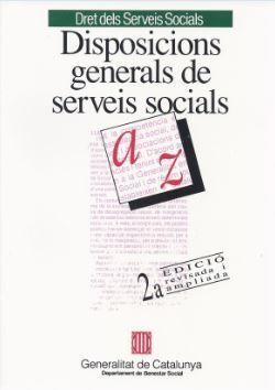 DISPOSICIONS GENERALS DE SERVEIS SOCIALS