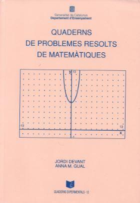 QUADERNS DE PROBLEMES RESOLTS DE MATEMÀTIQUES
