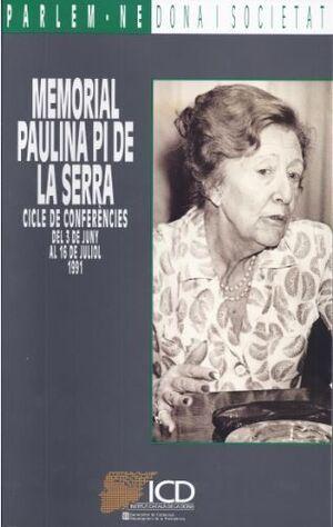 MEMORIAL PAULINA PI DE LA SERRA. CICLE DE CONFERÈNCIES