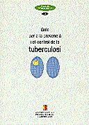 GUIA PER A LA PREVENCIÓ I CONTROL DE LA TUBERCULOSI