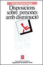 DISPOSICIONS SOBRE PERSONES AMB DISMINUCIÓ