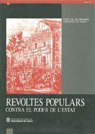 REVOLTES POPULARS CONTRA EL PODER DE L´ESTAT. REUS