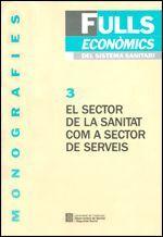 SECTOR DE LA SANITAT COM A SECTOR DE SERVEIS/EL