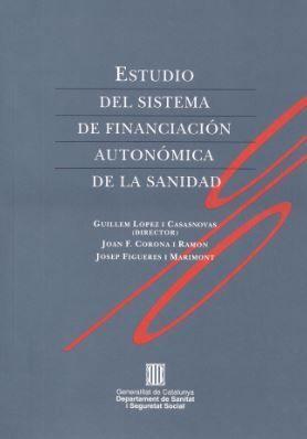 ESTUDIO DEL SISTEMA DE FINANCIACIÓN AUTONÓMICA DE LA SANIDAD
