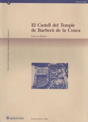 CASTELL DEL TEMPLE DE BARBERÀ DE LA CONCA (CONCA DE BARBERÀ)/EL