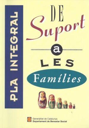 PLA INTEGRAL DE SUPORT A LES FAMÍLIES