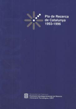 PLA DE RECERCA DE CATALUNYA 1993-1996. DIRECTRIUS BÀSIQUES