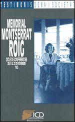 MEMORIAL MONTSERRAT ROIG. CICLE DE CONFERÈNCIES DEL 9 AL 23 DE NOVEMBRE 1992