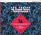 FESTES DE SANTA TECLA -TARRAGONA- (CD)/LES