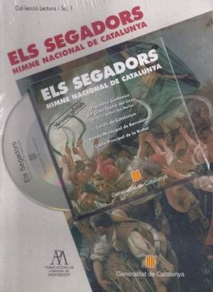 SEGADORS. HIMNE NACIONAL DE CATALUNYA (LLIBRE+CD)/ELS