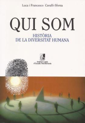 QUI SOM. HISTÒRIA DE LA DIVERSITAT HUMANA