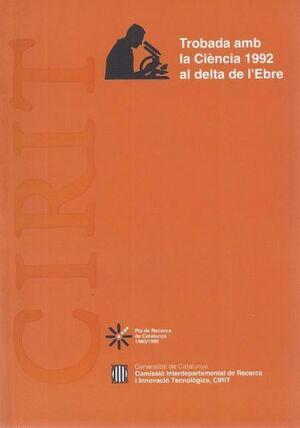 TROBADA AMB LA CIÈNCIA 1992 AL DELTA DE L´EBRE