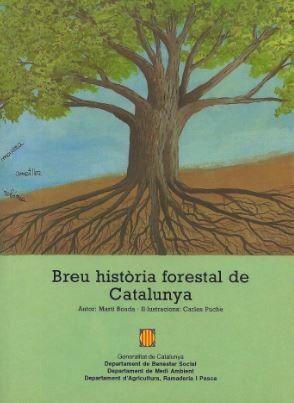 BREU HISTÒRIA FORESTAL DE CATALUNYA