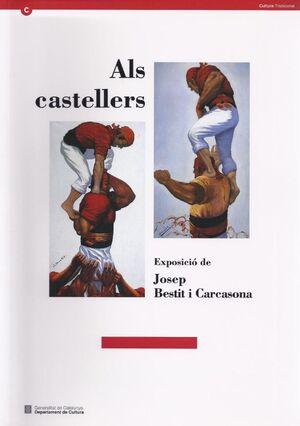 CASTELLERS. EXPOSICIÓ DE JOSEP BESTIT I CARCASONA/ALS