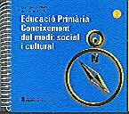 EDUCACIÓ PRIMÀRIA. CONEIXEMENT DEL MEDI: SOCIAL I CULTURAL