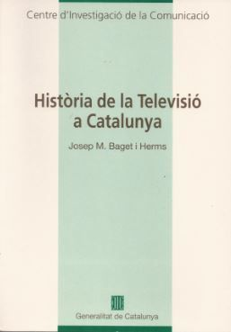 HISTÒRIA DE LA TELEVISIÓ A CATALUNYA