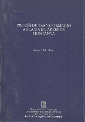 PROCÉS DE TRANSFORMACIÓ AGRÀRIA EN ÀREES DE MUNTANYA