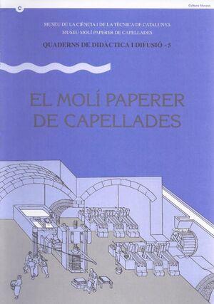 MOLÍ PAPERER DE CAPELLADES/EL