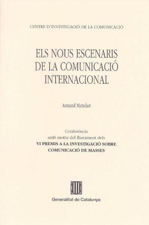 NOUS ESCENARIS DE LA COMUNICACIÓ INTERNACIONAL/ELS