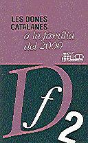 DONES CATALANES A LA FAMÍLIA DEL 2000/LES