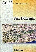 ATLES COMARCAL DE CATALUNYA. BAIX LLOBREGAT